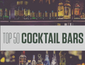 Top 50 UK Cocktail Bars