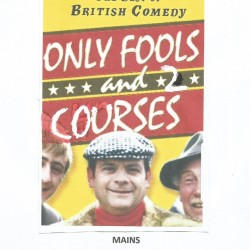 Only Fools & 2 Courses