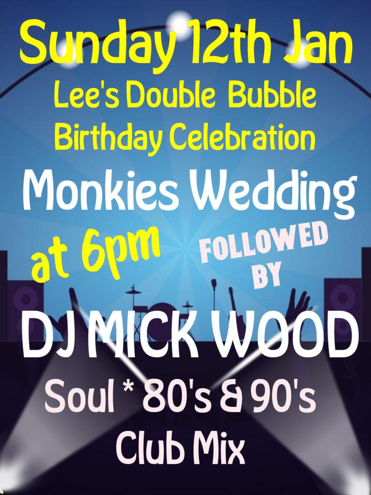 MONKIES WEDDING & DJ MICK WOOD