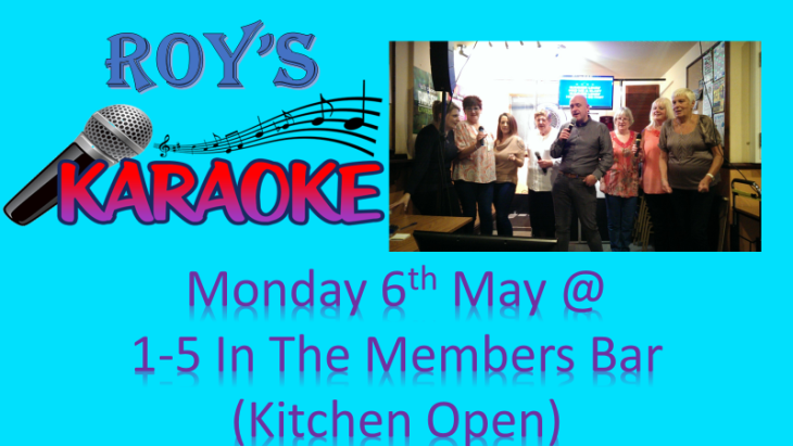 BANK HOLIDAY MONDAY  - ROYS KARAOKE