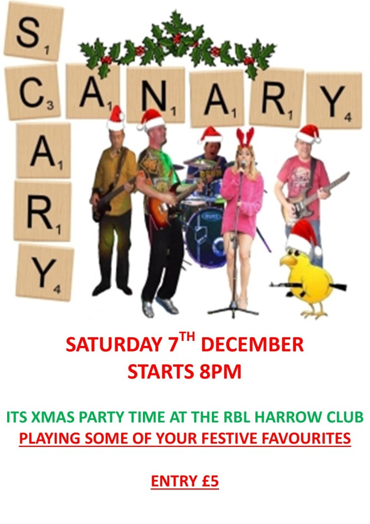 SCARY CANARY AT THE RBL HARROW CLUB
