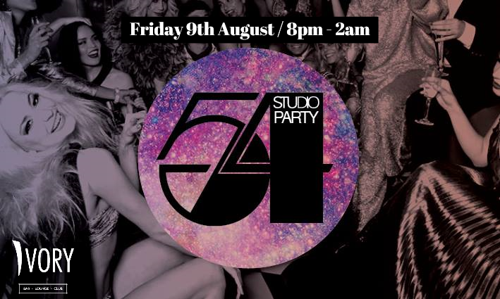 STUDIO 54 - 70's Night  - Fri 9th aUG