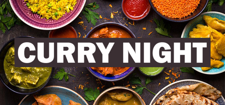 Curry Night  6-9pm