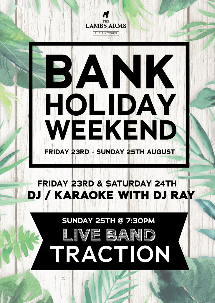 AUGUST BANK HOLIDAY WEEKEND....