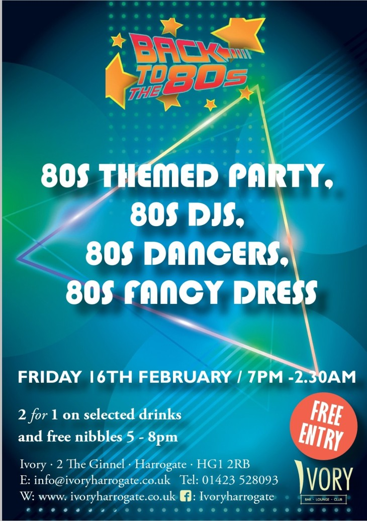 Back to the 80s Friday 16th February