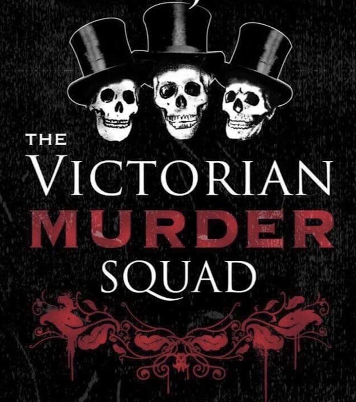 Victorian Murder Squad