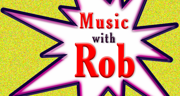 Music with Rob