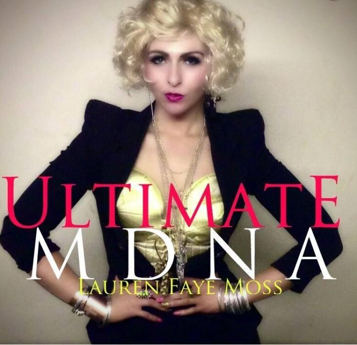 Lauren Faye Moss as Madonna