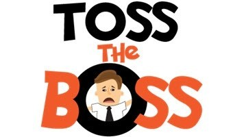 Toss The Boss!
