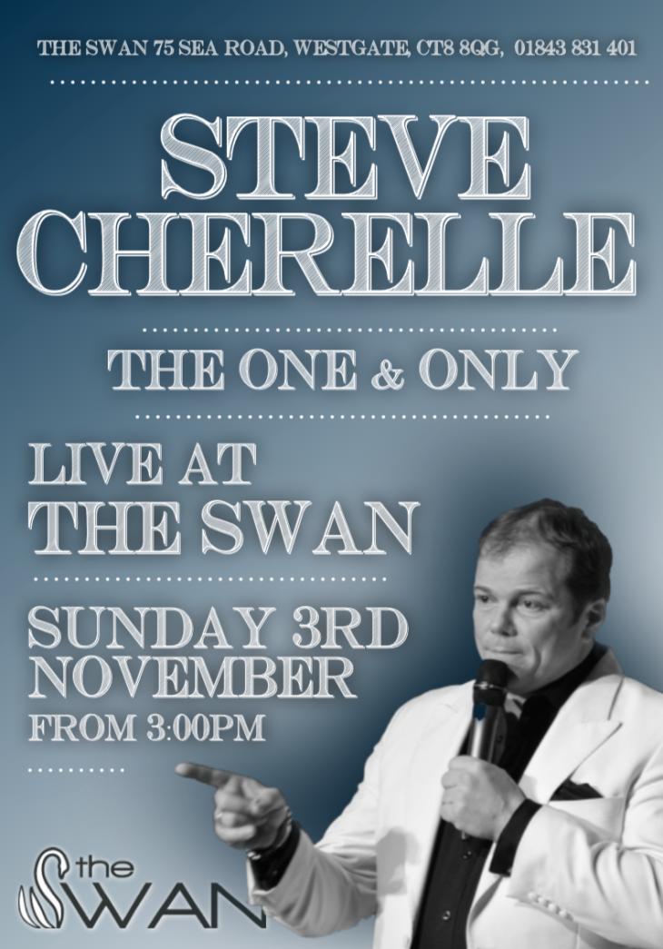 Steve Cherelle Live @ The Swan!