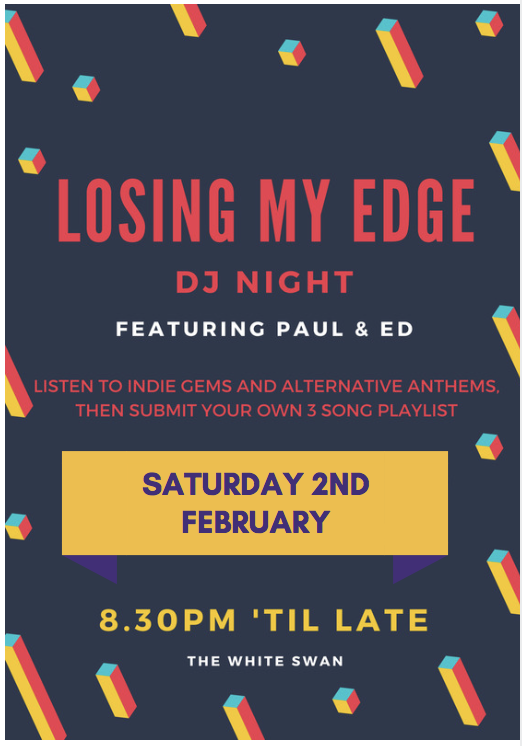 LOSING MY EDGE - INDIE NIGHT