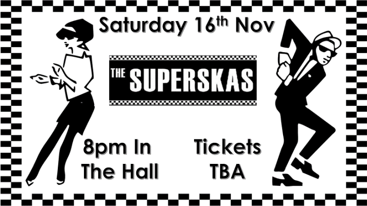 THE SUPERSKAS - THIS SATURDAY!