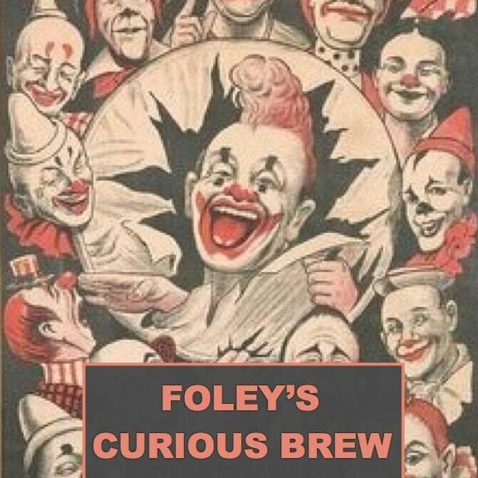 Foley's Curious Brew.