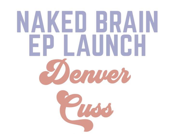 Denver Cuss: EP Launch