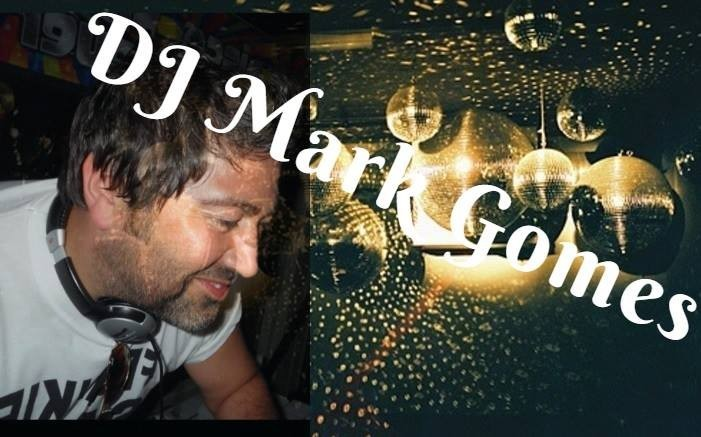 Mark Gomes DJ'ing from 8pm