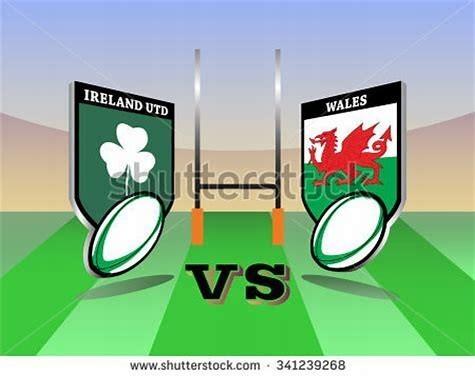 Ireland Vs Wales.