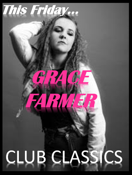 GRACE FARMER!