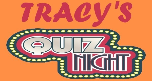 Tracy's Quiz Night