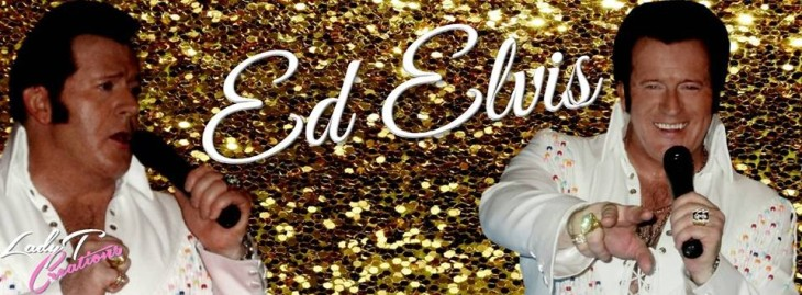ED ELVIS - ELVIS TRIBUTE