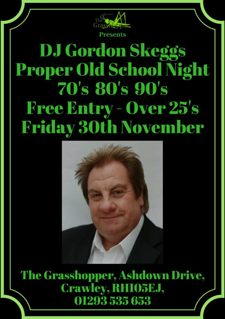 Proper Old School With Gordon Skeggs