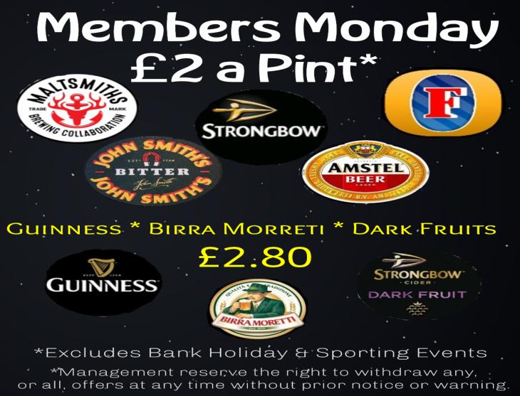 MEMBERS' MONDAY £2 PINT *