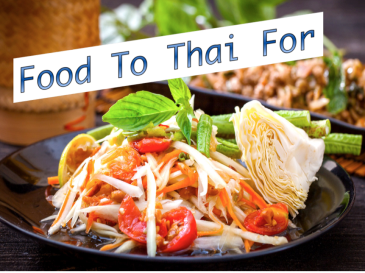 Food to Thai For!