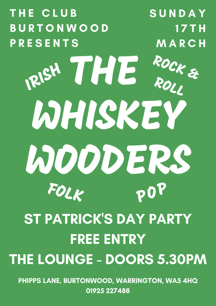 St Patrick's Day: The Whiskey Wooders