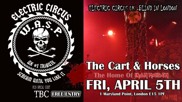 ELECTRIC CIRCUS UK (W.A.S.P tribute)