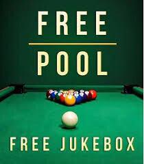 Free Pool & Jukebox