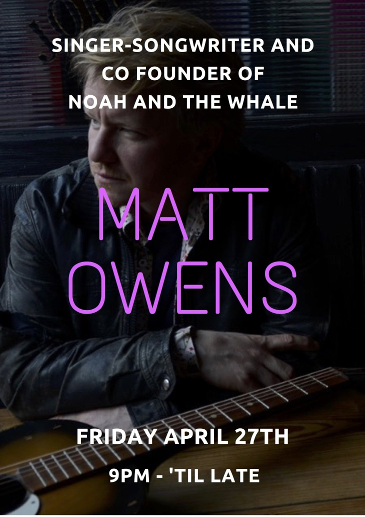 Matt Owens from Noah and the Whale
