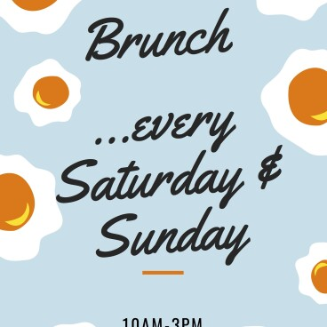 Brunch every Saturday and Sunday!