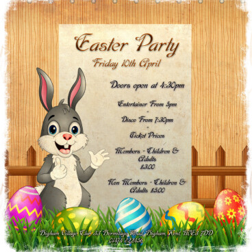 Easter party Friday 10th April 2020