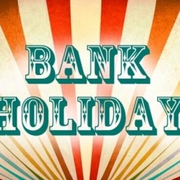 Bank holiday Entertainment