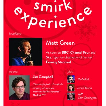 SMIRK EXPERIENCE