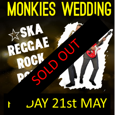 MONKIES WEDDING - SOLD OUT