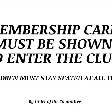 Membership Cards must be shown