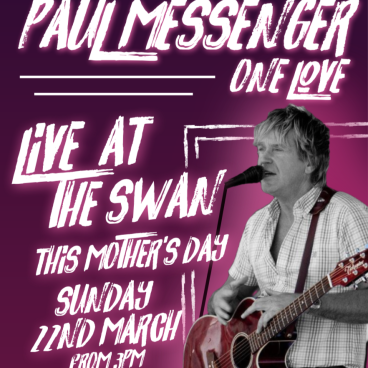 Paul Messenger Live @ The Swan!