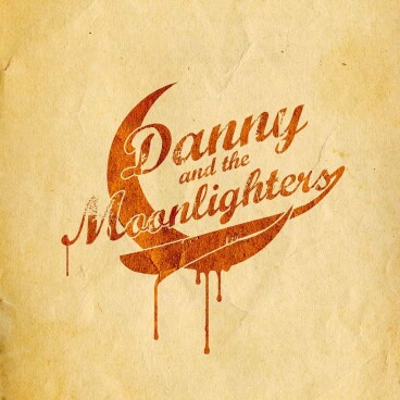DANNY AND THE MOONLIGHTERS