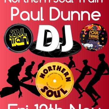 DJ PAUL DUNNE - NORTHERN SOUL TRAIN