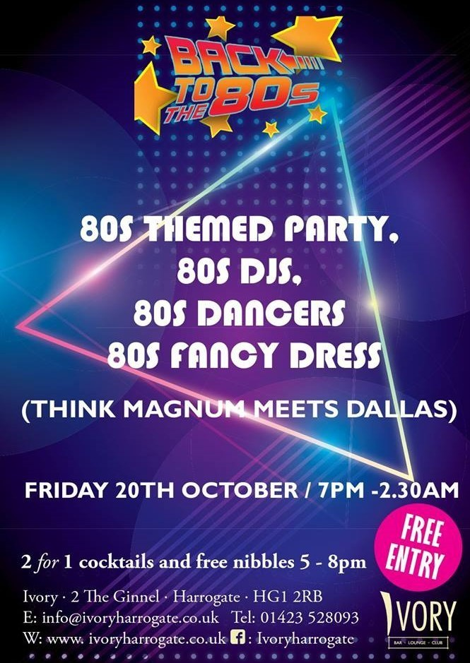Back to the 80s Friday 20th October