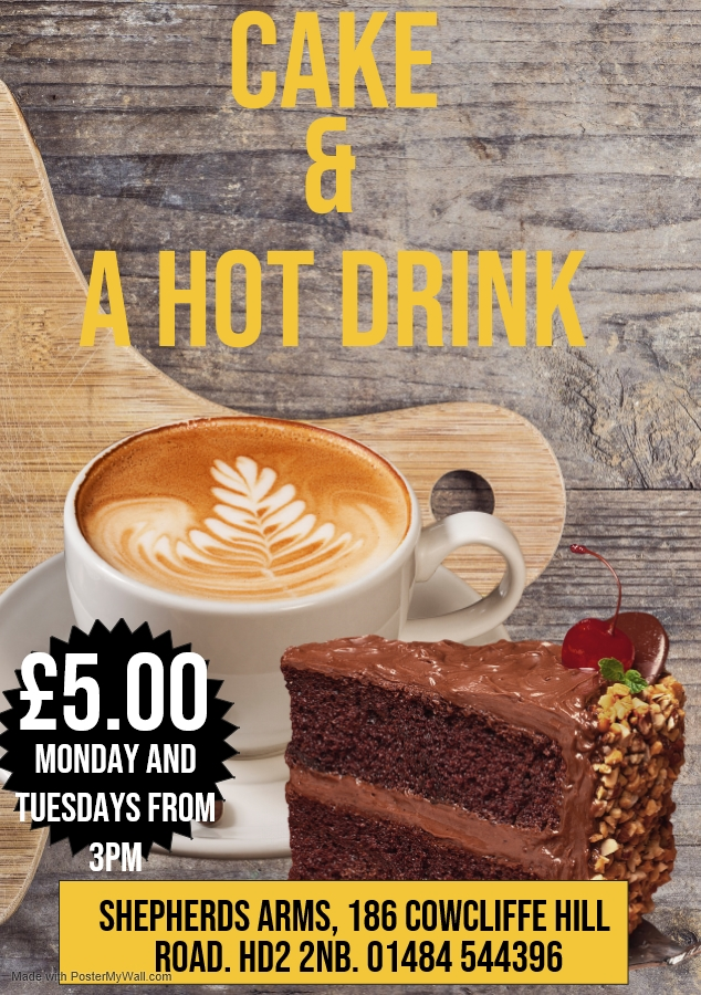 Cake and a Hot Drink only £5.00