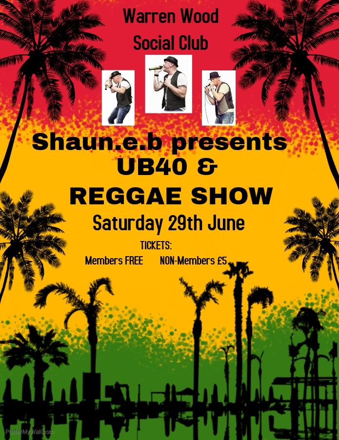 Shaun.e.b presents UB40 & Reggie Show
