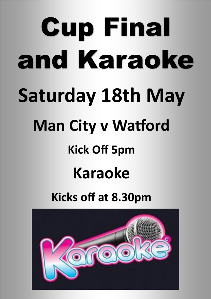 Cup Final and Karaoke this Saturday