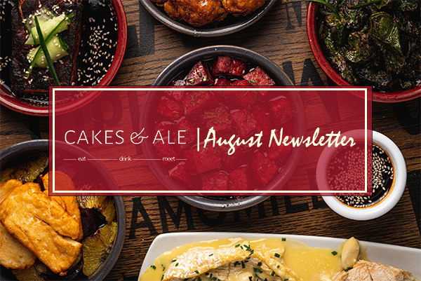 Cakes & Ale Act 1 | August Newsletter