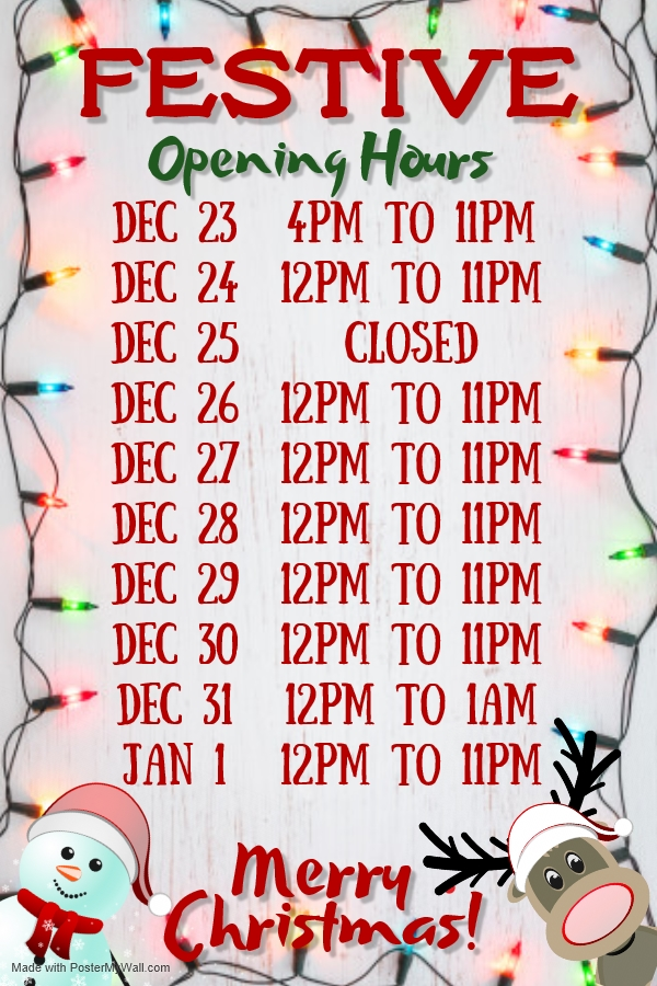 🎅FESTIVE OPENING HOURS🎅