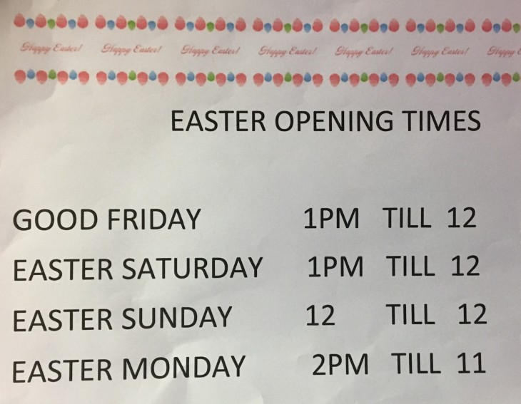 Easter Weekend Opening Times
