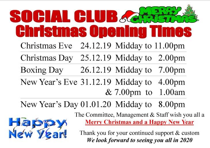 SOCIAL CLUB-Christmas Opening Times
