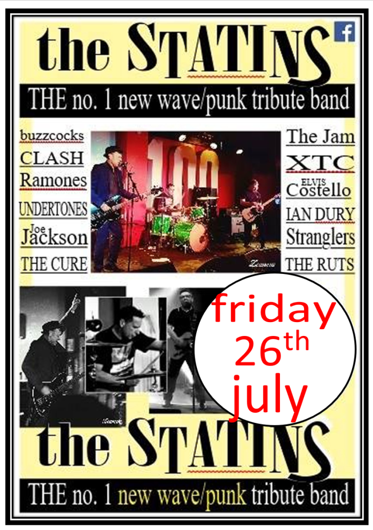THE STATINS - Friday, 26th July