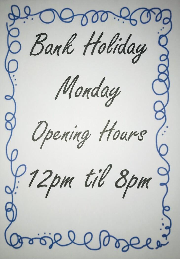 Bank Holiday Monday