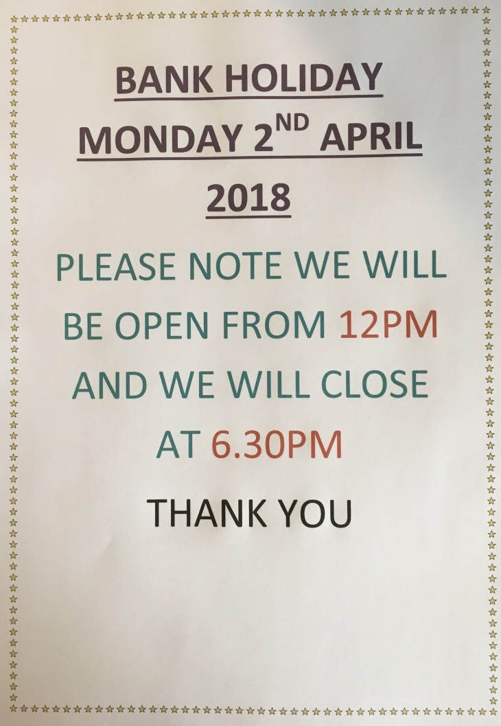 Bank Holiday Monday 2nd April 2018